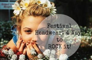 Festival Fashion Headwear: 4 Ways to Rock the Trend